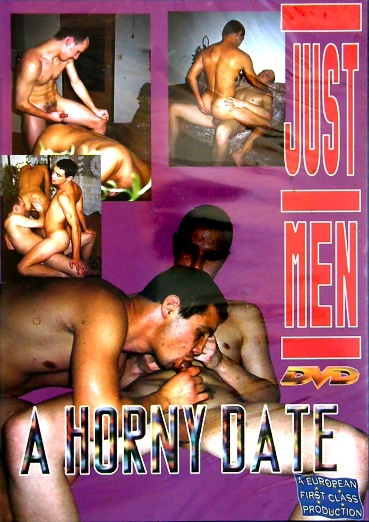 JUST MEN - A HORNY..